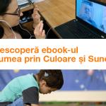 FB-cover-Lumea-prin-Culoare-si-Sunet_Fundatia-Orange-final